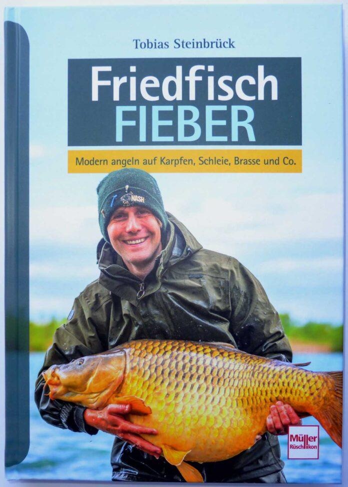 Friedfisch-Fieber