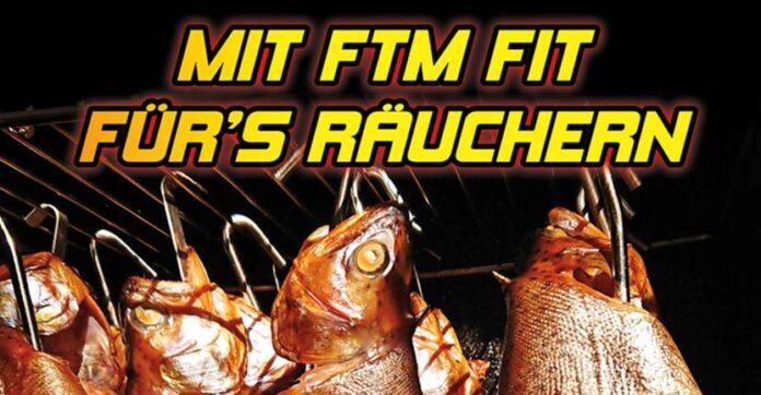 Räuchern mit FTM