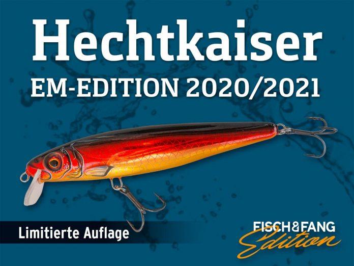 Hechtkaiser EM-Edition